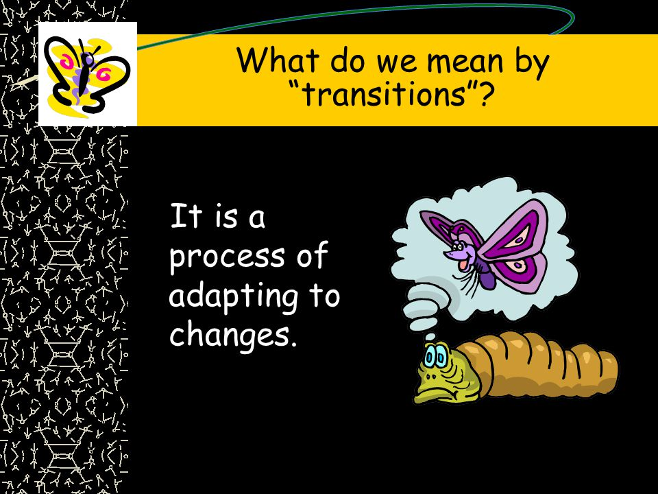 What do we mean by transitions