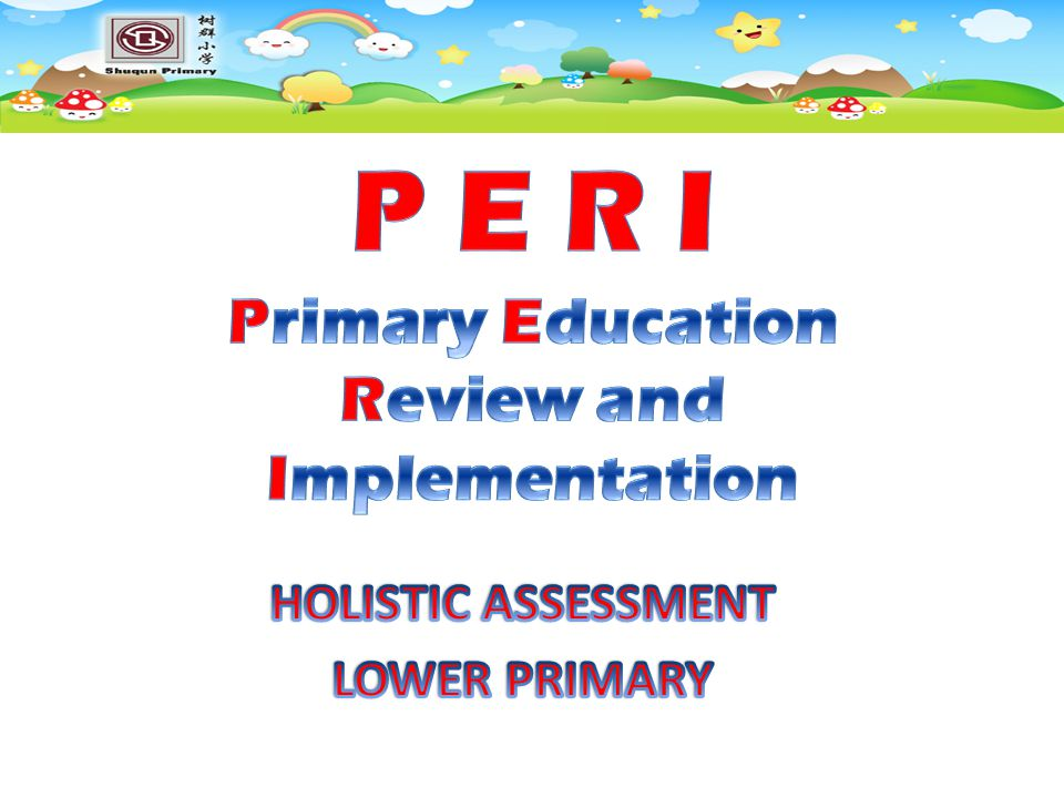 HOLISTIC ASSESSMENT LOWER PRIMARY