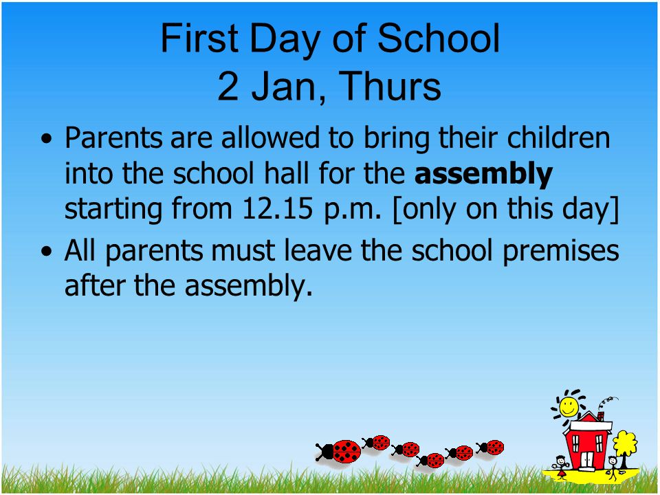First Day of School 2 Jan, Thurs