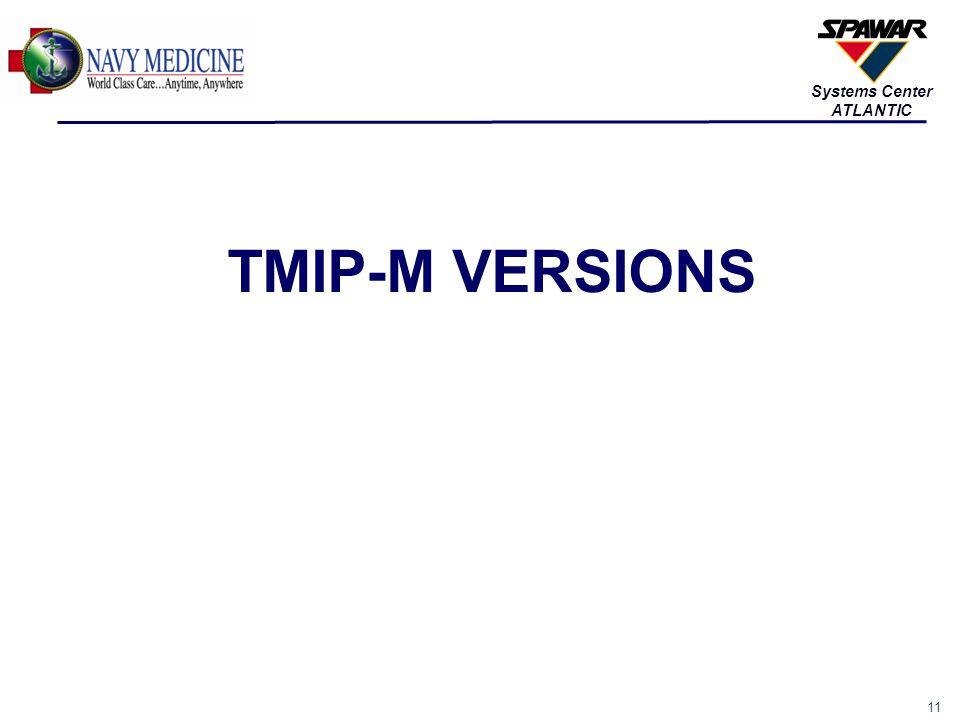 TMIP-M VERSIONS