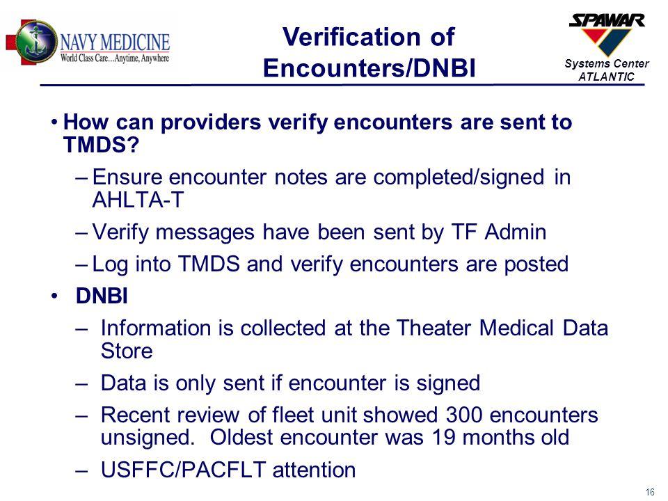 Verification of Encounters/DNBI