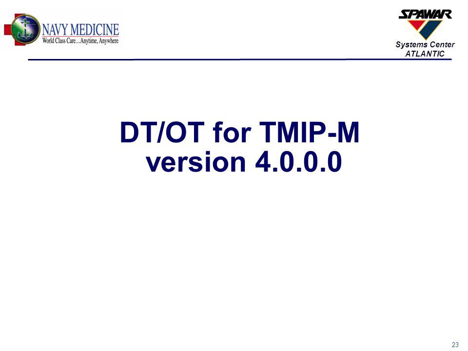 DT/OT for TMIP-M version 4.0.0.0