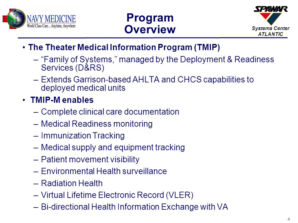 Program Overview The Theater Medical Information Program (TMIP)