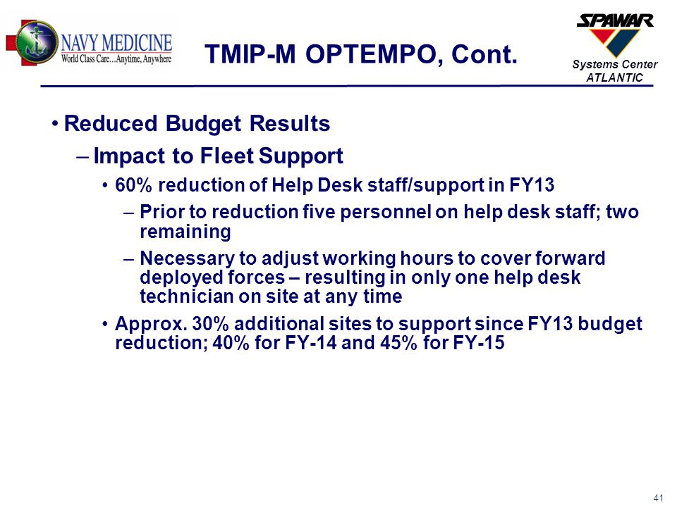 TMIP-M OPTEMPO, Cont. Reduced Budget Results Impact to Fleet Support