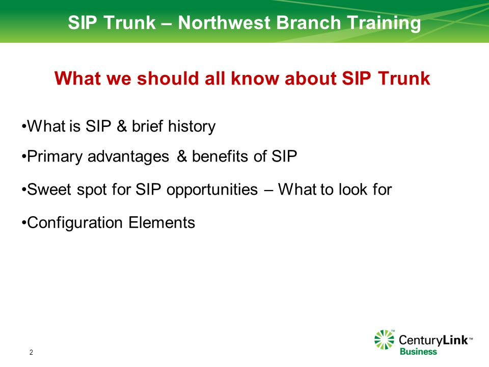 SIP Trunk – Northwest Branch Training
