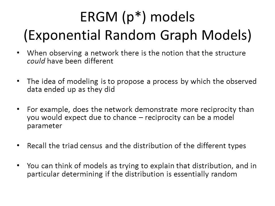 ERGM (p*) models (Exponential Random Graph Models)