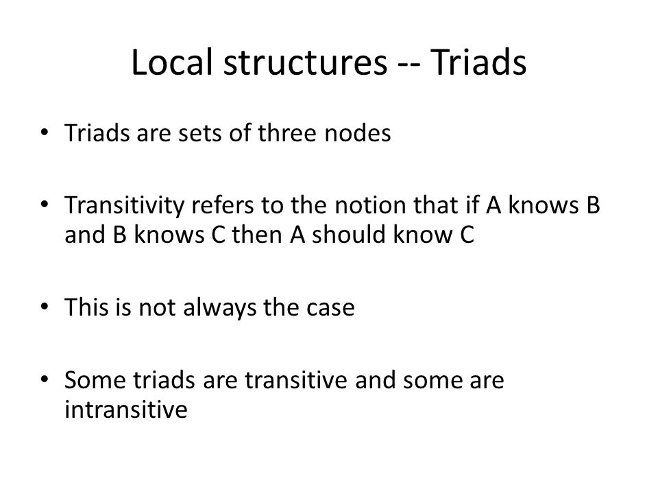 Local structures -- Triads