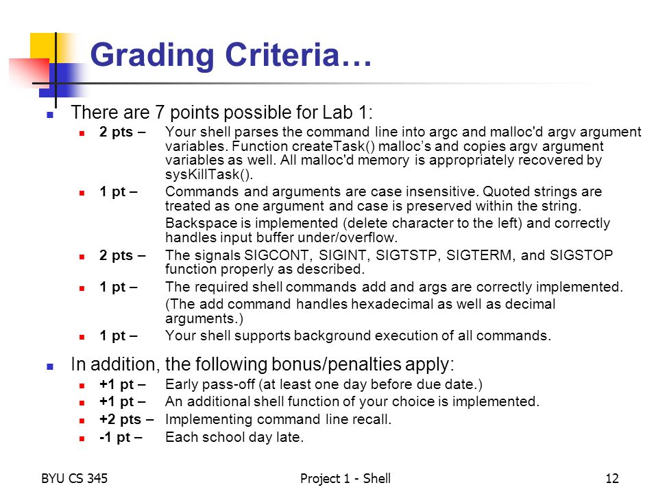 Grading Criteria… There are 7 points possible for Lab 1: