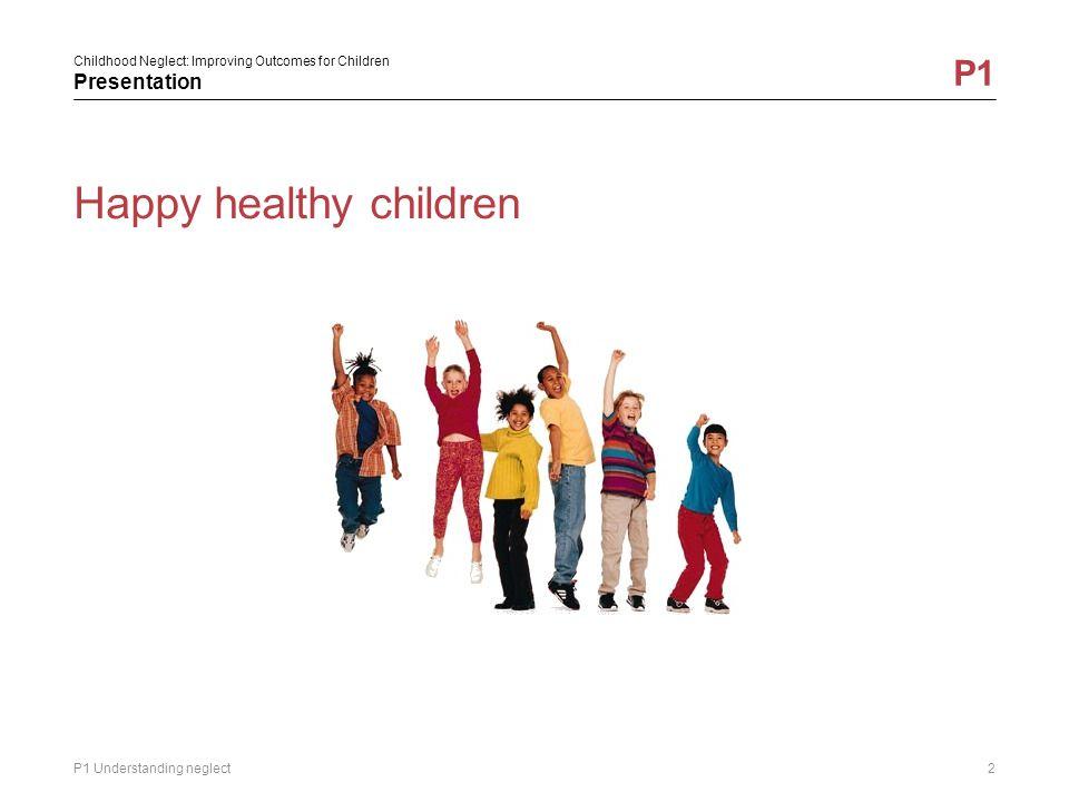 Happy healthy children