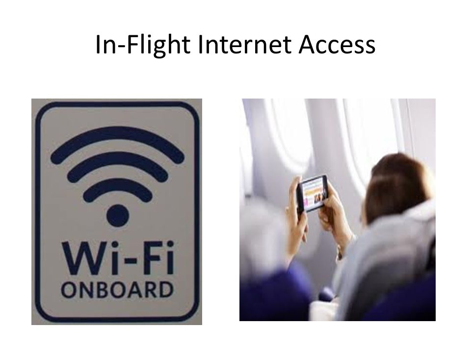 In-Flight Internet Access