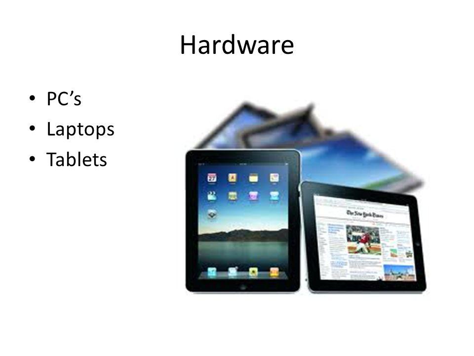 Hardware PC's Laptops Tablets