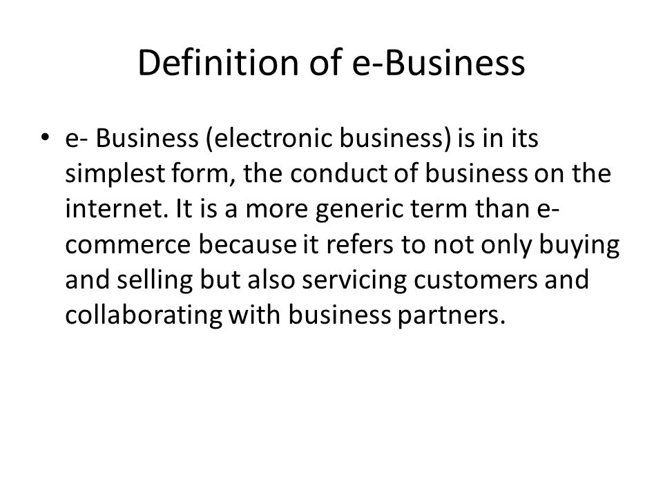 Definition of e-Business