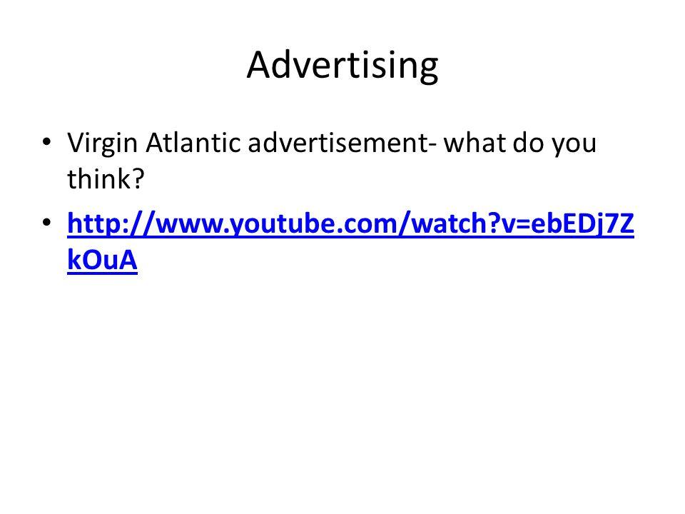 Advertising Virgin Atlantic advertisement- what do you think