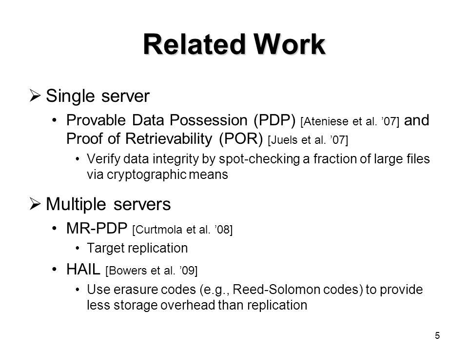 Related Work Single server Multiple servers