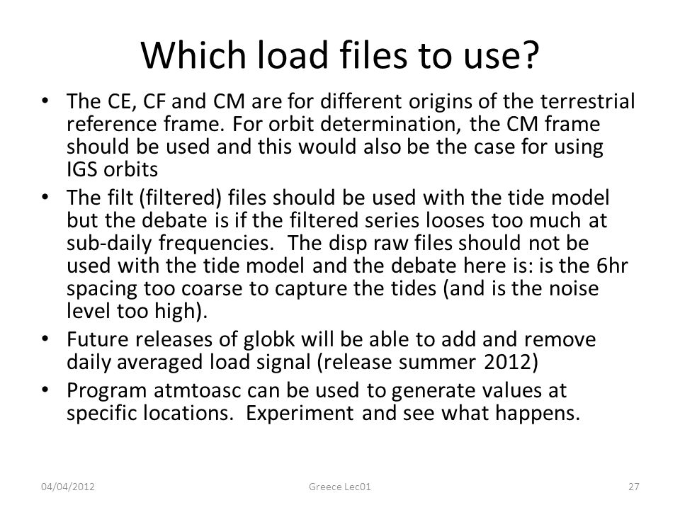 Which load files to use