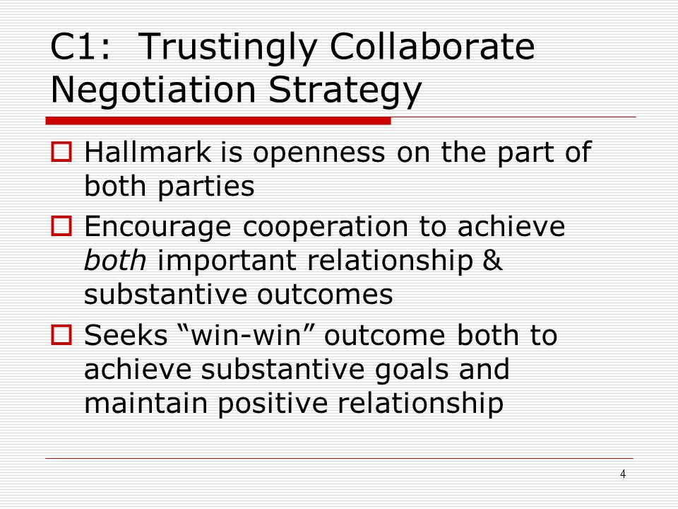 C1: Trustingly Collaborate Negotiation Strategy