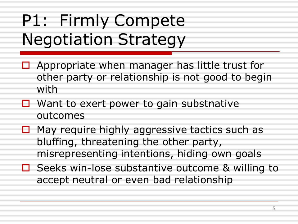 P1: Firmly Compete Negotiation Strategy