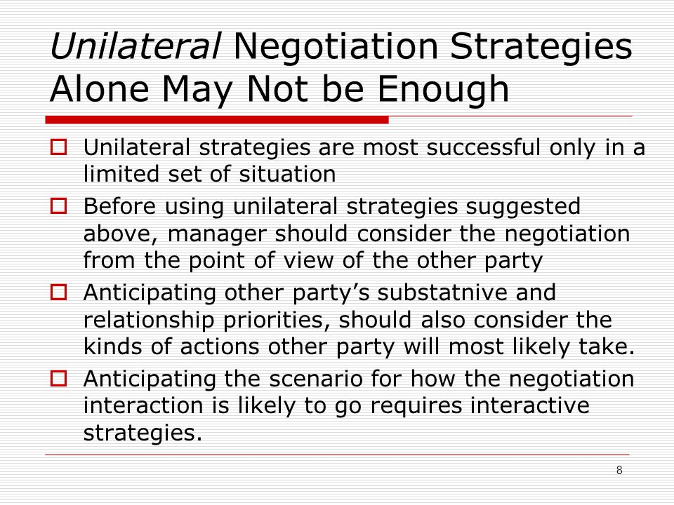Unilateral Negotiation Strategies Alone May Not be Enough