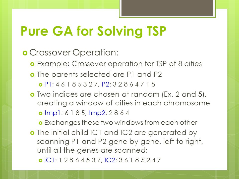 Pure GA for Solving TSP Crossover Operation: