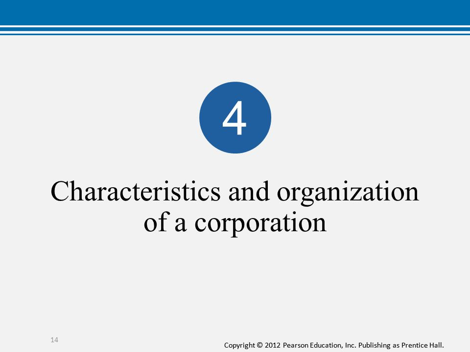 Characteristics and organization of a corporation