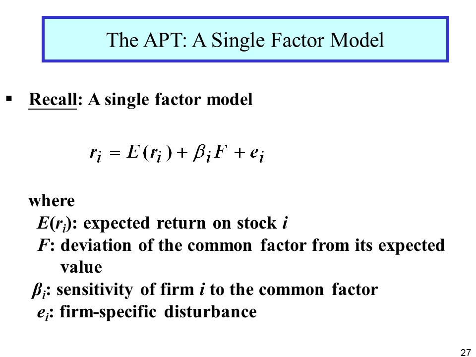 The APT: A Single Factor Model