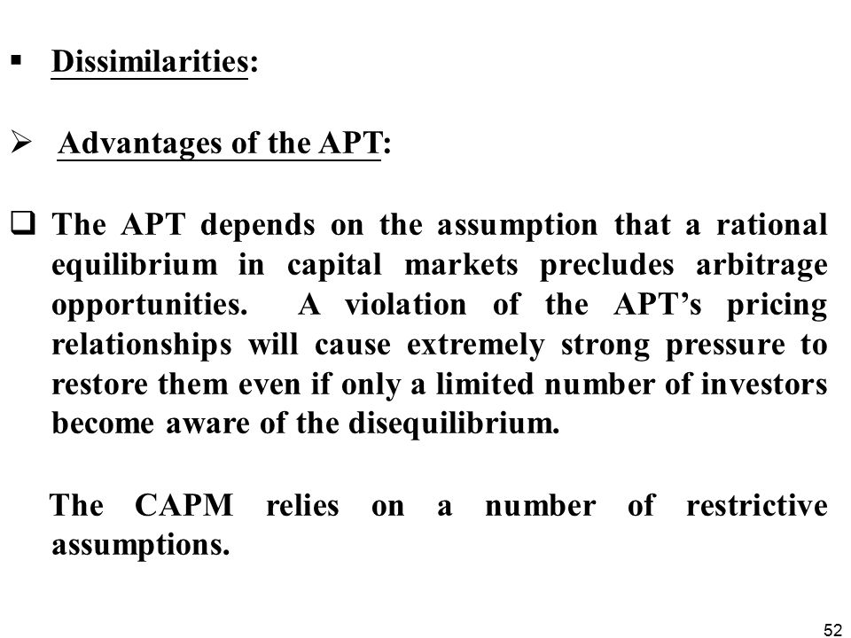 Dissimilarities: Advantages of the APT: