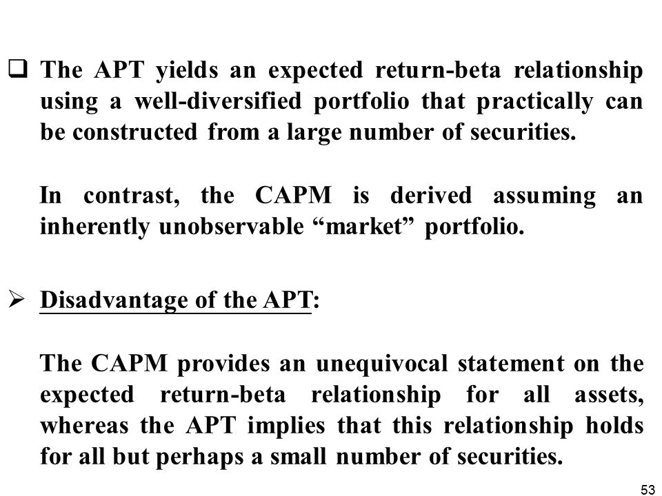 Disadvantage of the APT: