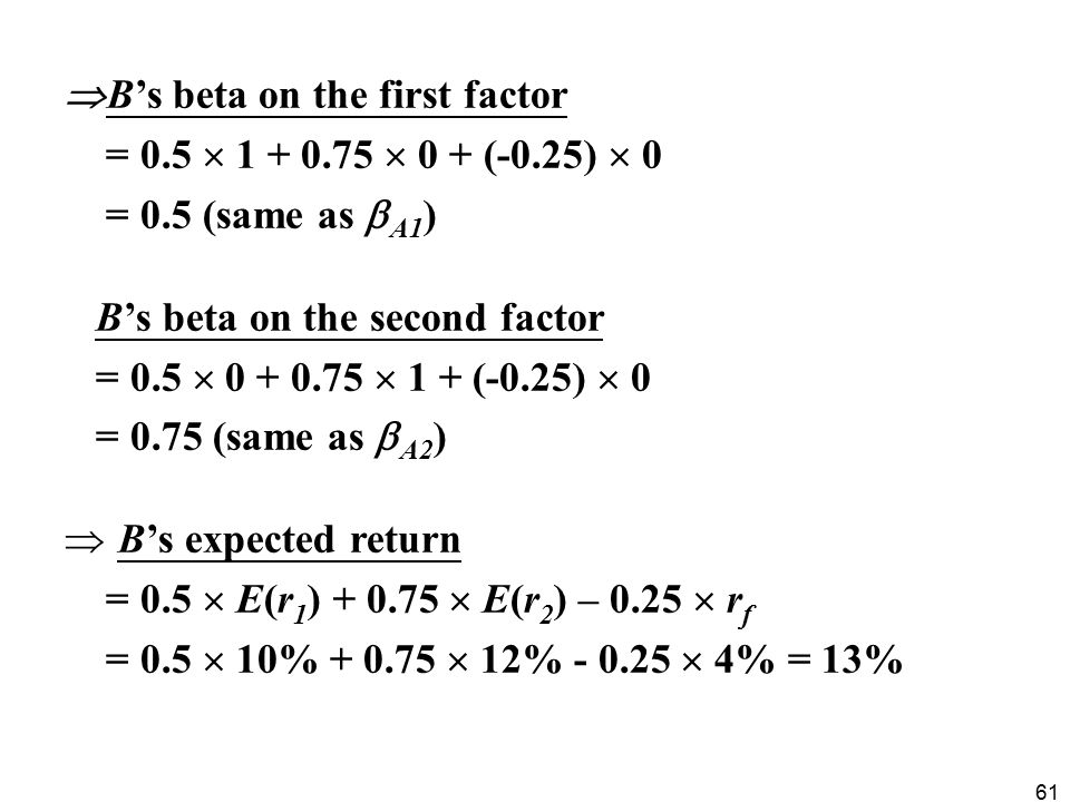B's beta on the first factor