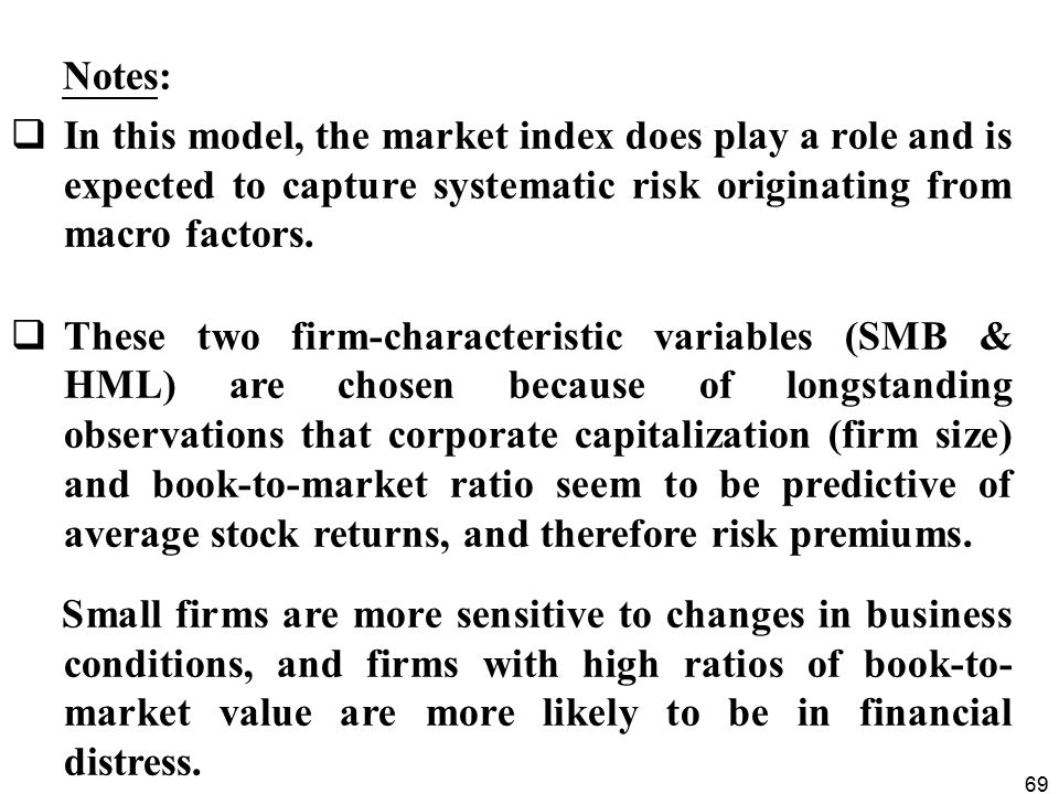 Notes: In this model, the market index does play a role and is expected to capture systematic risk originating from macro factors.