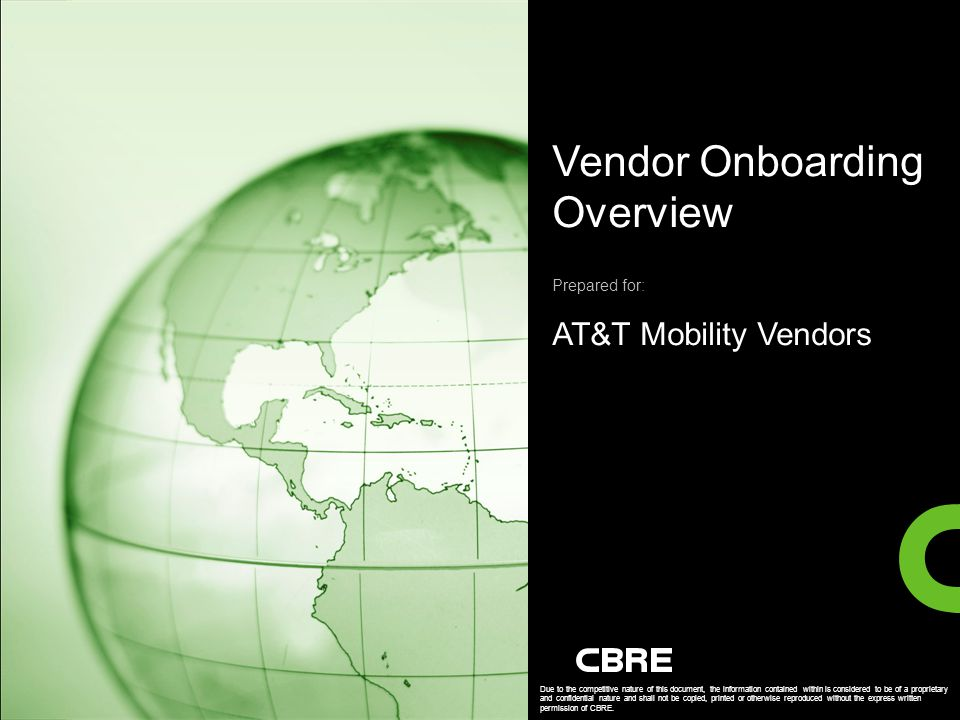 Vendor Onboarding Overview Prepared for: AT&T Mobility Vendors