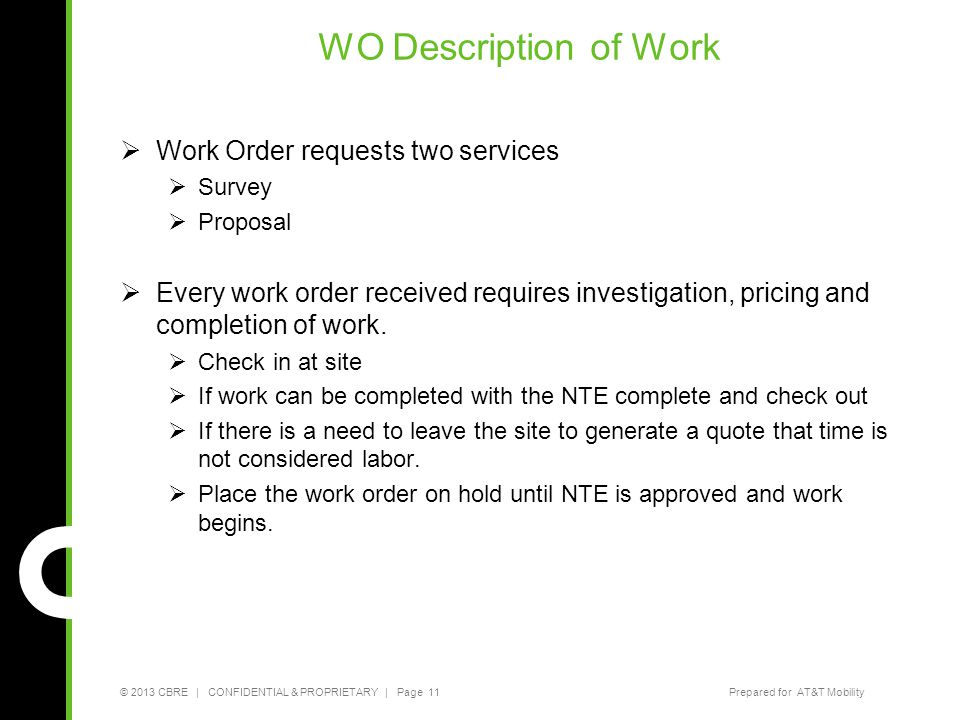 WO Description of Work Work Order requests two services