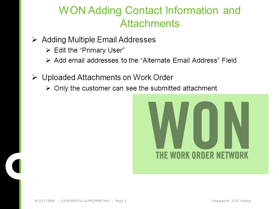 WON Adding Contact Information and Attachments Adding Multiple Email Addresses. Edit the Primary User