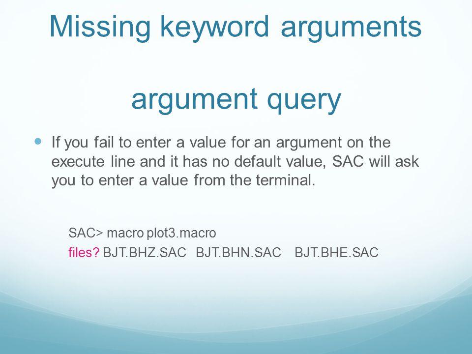 Missing keyword arguments argument query