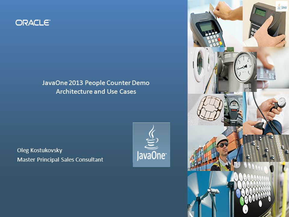 JavaOne 2013 People Counter Demo Architecture and Use Cases