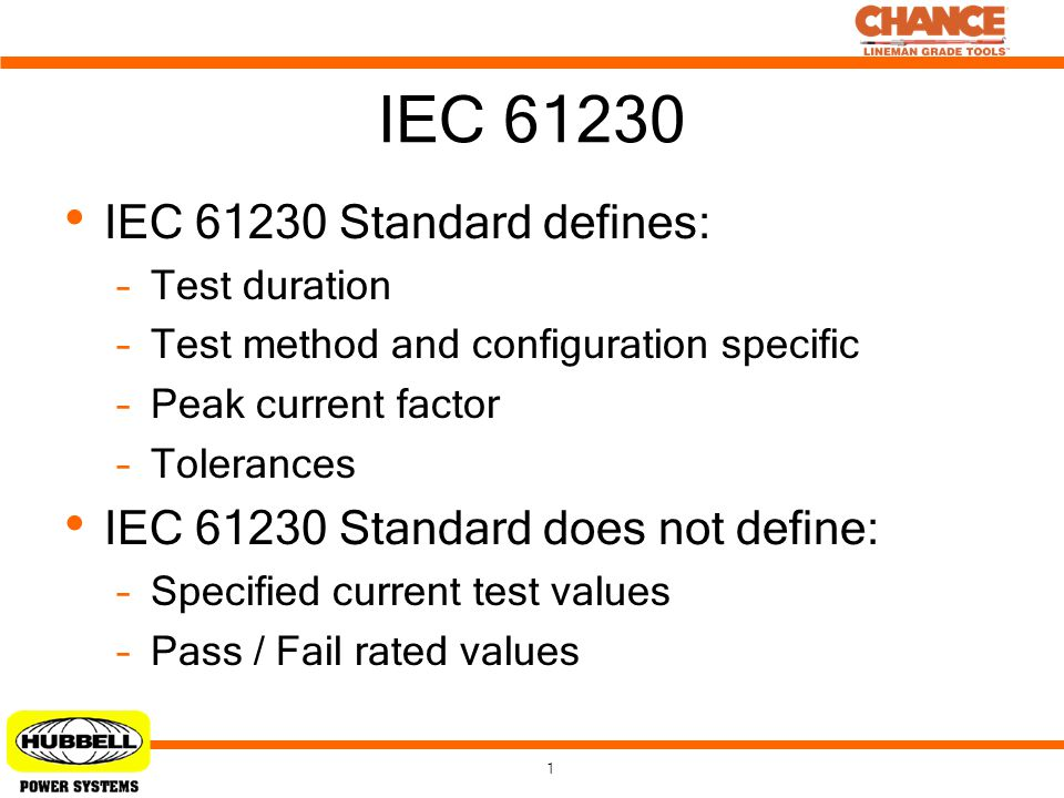 IEC 61230 IEC 61230 Standard defines: