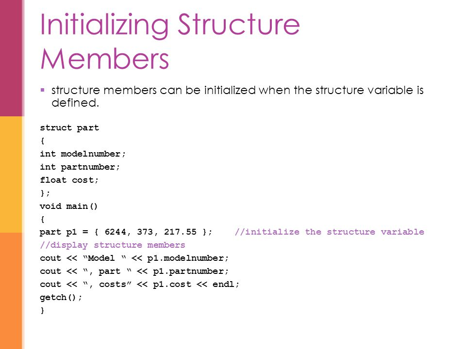 Initializing Structure Members