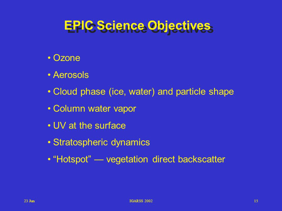 EPIC Science Objectives