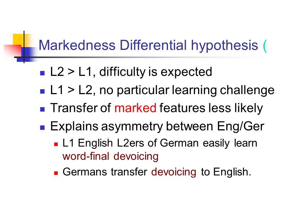 Markedness Differential hypothesis (