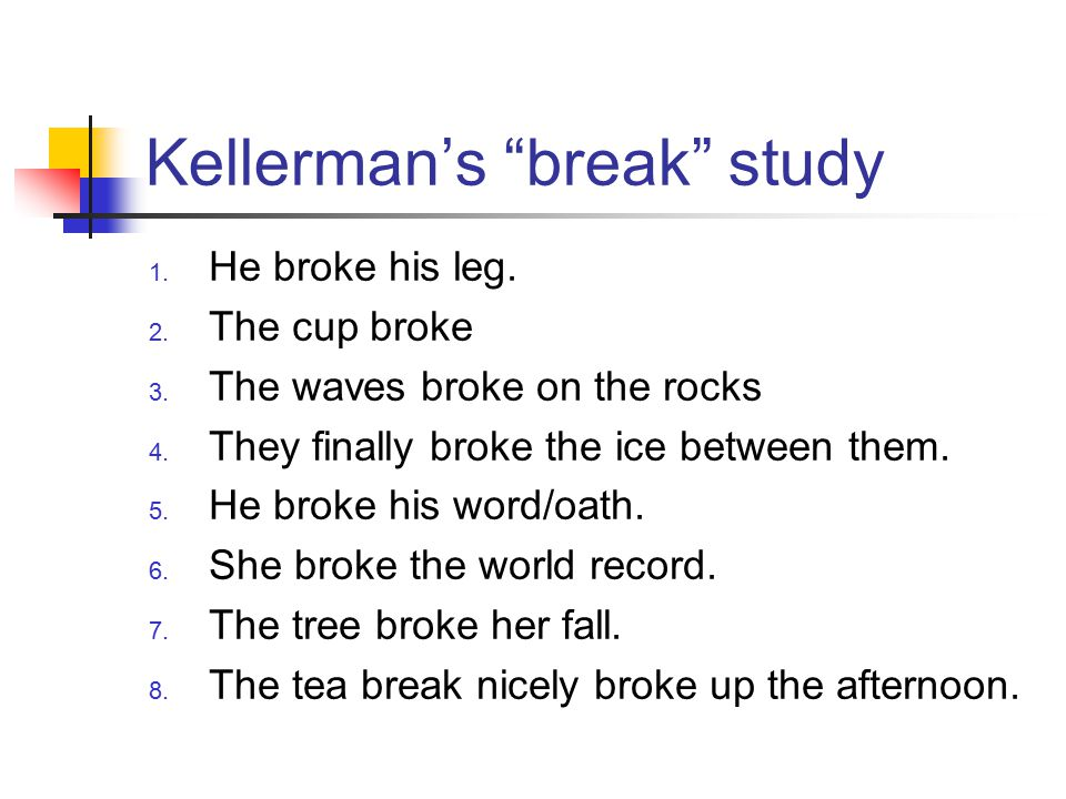 Kellerman's break study