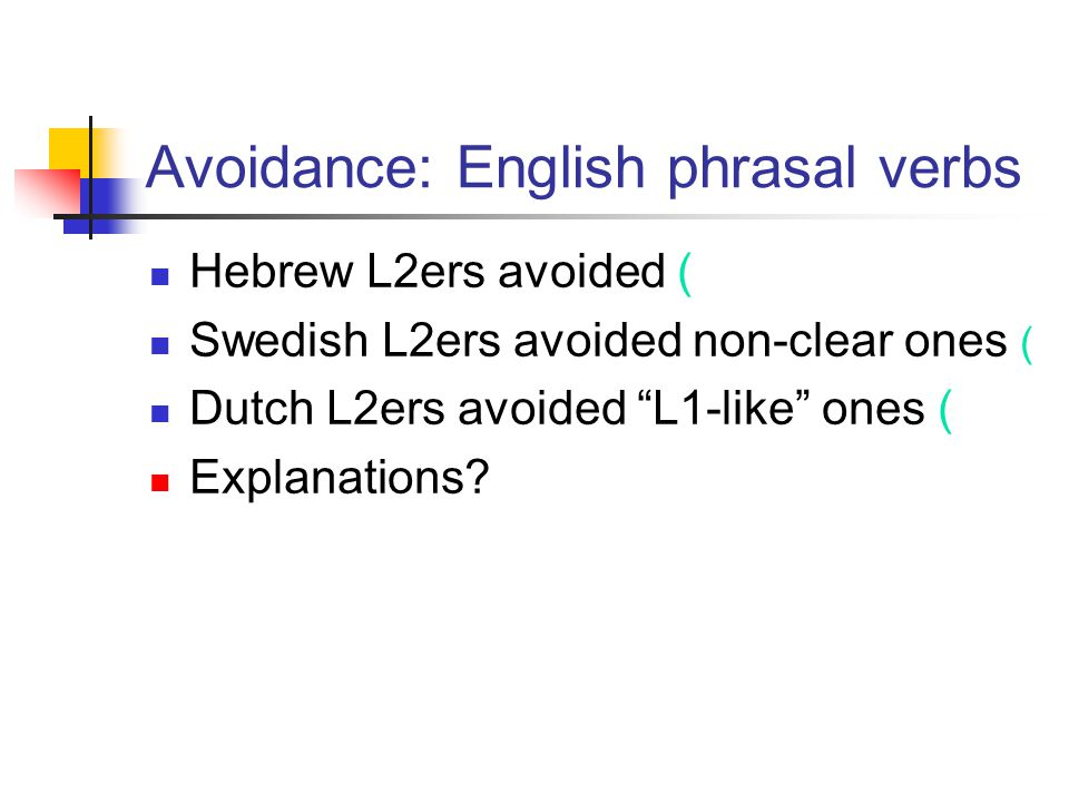 Avoidance: English phrasal verbs