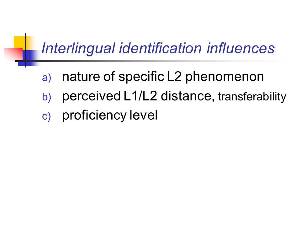 Interlingual identification influences
