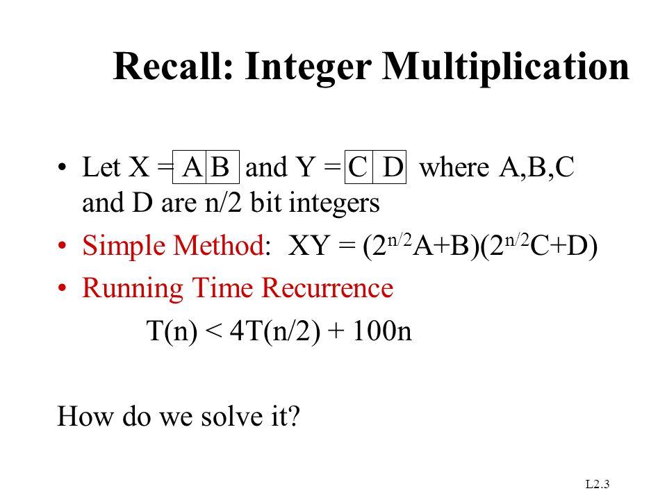 Recall: Integer Multiplication