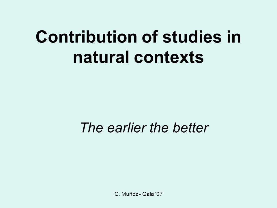 Contribution of studies in natural contexts
