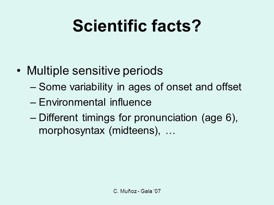 Scientific facts Multiple sensitive periods