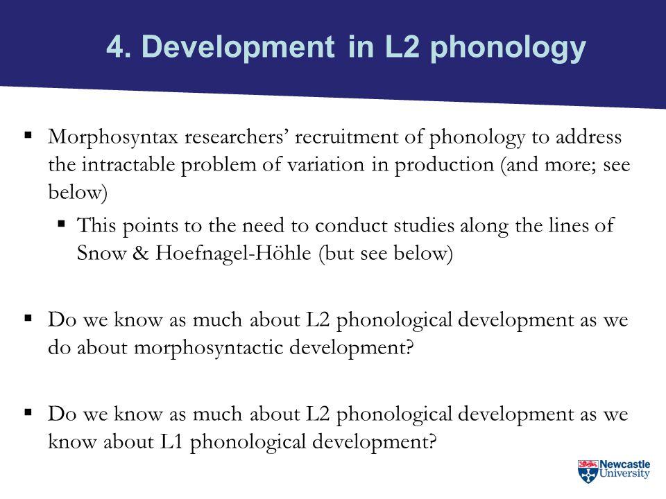 4. Development in L2 phonology