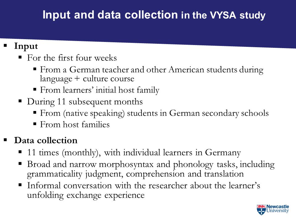 Input and data collection in the VYSA study