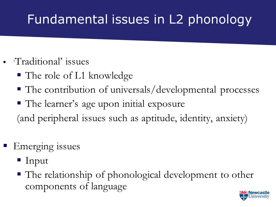 Fundamental issues in L2 phonology