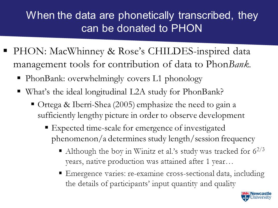 When the data are phonetically transcribed, they can be donated to PHON