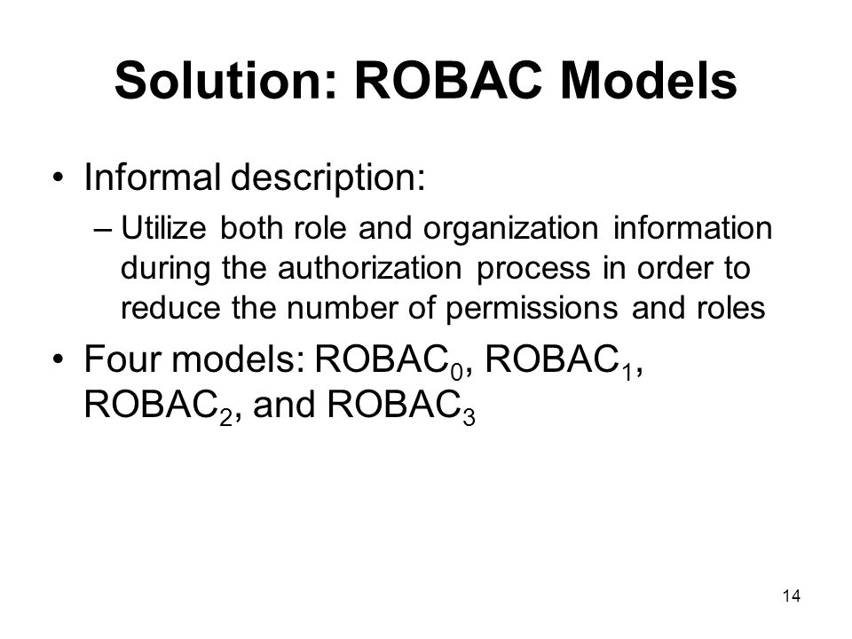 Solution: ROBAC Models