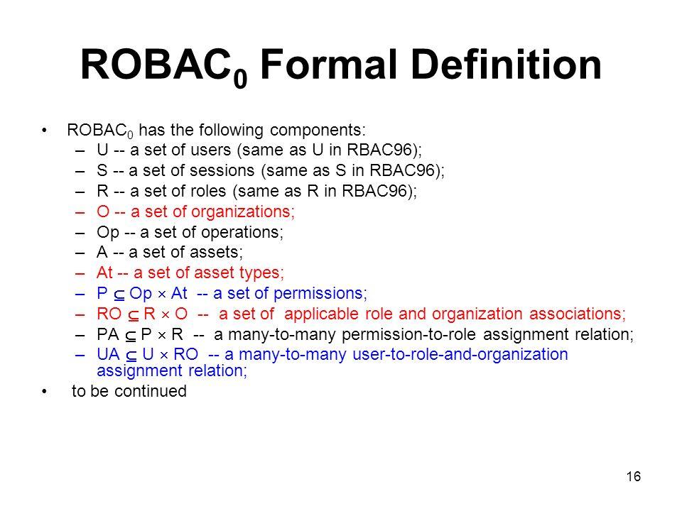ROBAC0 Formal Definition